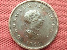 GRANDE BRETAGNE 1/2 Penny 1806 George III Superbe état - 1662-1816 : Anciennes Frappes Fin XVII° - Début XIX° S.