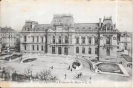 LYON - 69 -  La Préfecture Du Rhone - Edit L B - ENCH0616 - - Lyon