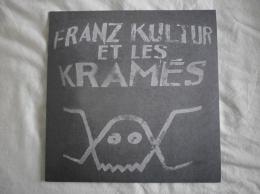 Franz KULTUR Et Les KRAMES - LP - MEMOIRE NEUVE - PUNK - STOOGES - Edouard NENEZ - Punk