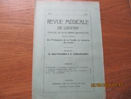 REVUE MEDICALE DE LOUVAIN N° 3 - 1932 L'action Des Rayons Ultra-violets Et L'hématologie L. DE BRUYNE - Livres, BD, Revues