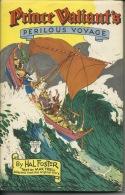Prince Valiant Iperilous Voyage Harold Foster 1953 Printed USA 1954 - Books, Magazines, Comics