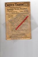 69- 73- 38- BELLE CARTE ROUTIERE TARIDE -PARIS- N° 14-LYONNAIS-SAVOIE-DAUPHINE-GUIDES BLEUS- - Dépliants Touristiques
