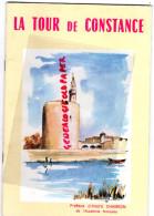 30 - AIGUES MORTES - DEPLIANT TOURISTIQUE LA TOUR DE CONSTANCE-ANDRE CHAMSON-ANDRE MORNAS-GUT-NEEL-MIALET 1968 - Dépliants Touristiques