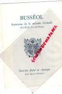 63 - BUSSEOL - DEPLIANT GUIDE FORTERESSE DE LA 2E CROISADE- VIC LE COMTE HENRY CLAUDE HOULIER - Dépliants Touristiques