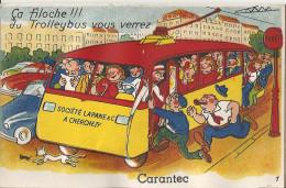 CPA Carantec - Carte Système - ça Filoche !! Du Trolleybus Vous Verrez - Carantec