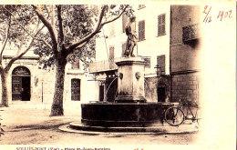83 / SOLLIES PONT / PLACE ST JEAN BAPTISTE ND 1902 - Sollies Pont