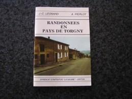 RANDONNEES EN PAYS DE TORGNY J C Léonard Régionalisme Guide Promenade Gaume Virton Epiez Marville Montquintin Tourisme - Kultur