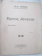 RONDE JOYEUSE  Aimé Girod  Partition Enfants   Marche Valse   Polka  Mazurka Romance - Non Classés