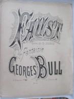Faust N°13 - 2° Fantaisie Pour Piano. BULL GEORGES  Partition Enfants Marche Valse Polka Mazurka Romance - Música & Instrumentos