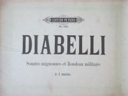 Diabelli  Sonates   Mignonnes Et Rondeau Militaire    à  4 Mains Partition Piano     Ed Peters   2441 - Instruments à Cordes