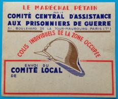 Guerre 39/45 Papillon Pr Envoi De Colis Aux Prisonniers De Guerre Ravitaillement Utilisé En Zone Occupée Maréchal Pétain - Colis Postaux