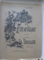 Une Fete Au Village    Petite Scene Pour Piano  Par Ed Thullier - Instruments à Cordes