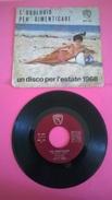 UN DISCO PER L'ESTATE 1968 L'OROLOGIO - PER DIMENTICARE KATY SPRING - Musica & Strumenti