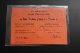UN TITRE DE TRANSPORT  DEPART GRENOBLE  POUR ZURICH  Samedi 27 Novembre 1982  Numero 00322 - Chemins De Fer
