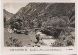ANDORRE  VALLS D´ANDORRA  N°591  SANTA COLOMA  PONT ROMANIC     EDIT  CLAVEROL - Andorra