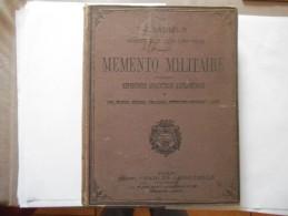 MEMENTO MILITAIRE REPERTOIRE ANALYTIQUE ALPHABETIQUE INSTRUCTIONS CONCERNANT L-ARMEE J.SAUMUR 405 PAGES - Livres