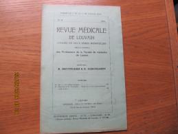 REVUE MEDICALE DE LOUVAIN N° 16 - 1932 Les Comas Toxiques M. IDE - Livres, BD, Revues