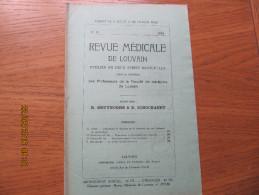 REVUE MEDICALE DE LOUVAIN N° 18 - 1932 Empoisonnement à La Morphine SOUPLY-M. IDE - Livres, BD, Revues