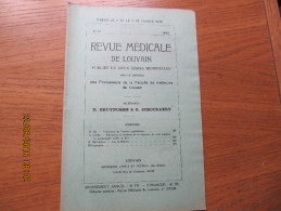 REVUE MEDICALE DE LOUVAIN N° 19 - 1932 Les épidémies R. BRUYNOGHE - Livres, BD, Revues