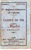Carnet De Tir Du 10ème Régiment D'infanterie 5 ème Compagnie. 1905 - Militaria