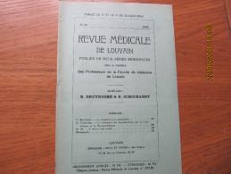 REVUE MEDICALE DE LOUVAIN N° 23 - 1932 La Réceptivité à La Poliomyélite R. BRUYNOGHE - Livres, BD, Revues