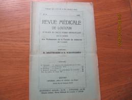 REVUE MEDICALE DE LOUVAIN N° 24 - 1932 La Vitamine A R. BRUYNOGHE - Livres, BD, Revues