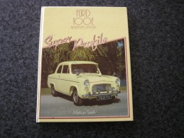 FORD 100 Anglia Prefect Popular Melvyn Smith  Automobile Vintage Car - Boeken, Tijdschriften, Stripverhalen
