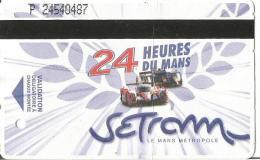 Ticket De Tramway Du Mans - Edition Spéciale 24 Heures Du Mans 2012 (Audi Et Toyota) - Tramways