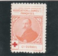 Vignette Militaire Croix Rouge - Association Des Dames Françaises - Général Dubail - Commemorative Labels