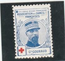 Vignette Militaire Croix Rouge - Association Des Dames Françaises - Général Gouraud - Erinnofilie