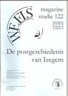 De POSTGESCHIEDENIS VAN IZEGEM (Magazine Studie 122) 80 Pages - Belgique