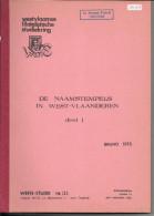 DE NAAMSTEMPELS IN WEST VLAANDEREN Deel 1  Par Bruno Stes  87 Pages - Belgique