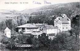 CASTEL BRUGHIERO (Lombardei) - Val Di Non, Karte 1905? - Italia