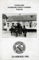 Stedelijke Oudheidkundige Comissie WERVIK - Jaarboek 1992 - Wervik