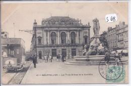MONTPELLIER-- LE TRAMWAY DE LA COMEDIE PRES DES TROIS GRACES-TOP - Montpellier