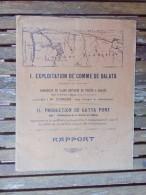 1903 - Rapport Exploitation Gomme De Balata & Production De Gutta  Pure - Guyane Française - 24 Pages - Bricolage / Technique