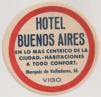 Hotel Label - Spain - Vigo - Hotel Buenos Aires - España Etiquette Publicité - Label Publicity - Etichetta Pubblicita - Hotel Labels
