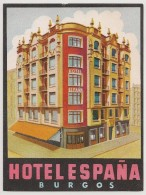 Hotel Label - Spain - Burgos - Hotel España - España Etiquette Publicité - Label Publicity - Etichetta Pubblicita - Hotel Labels