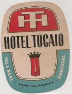 Hotel Label - Portugal - Vila Real - Hotel Tocaio - Etiquette Publicité - Label Publicity - Etichetta Pubblicita - Etiquettes D'hotels