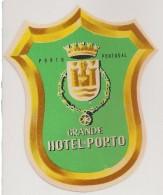 Hotel Label - Portugal - Porto - Grande Hotel Porto - Etiquette Publicité - Label Publicity - Etichetta Pubblicita - Etiketten Van Hotels