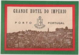 Hotel Label - Portugal - Porto - Grande Hotel Do Império - Etiquette Publicité - Label Publicity - Etichetta Pubblicita - Etiquettes D'hotels