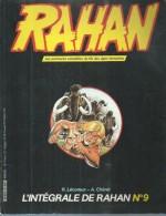 "L´INTEGRALE DE RAHAN  N° 9  "" L'ENFANCE DE RAHAN "" - CHERET 1984 VAILLANT - Rahan"