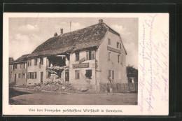 CPA Sennheim, Von Den Franzosen Zerschossene Wirtschaft Karl Birgly - Guerra 1914-18