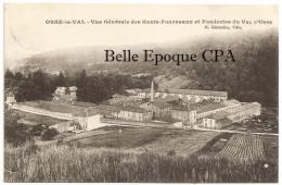 52 - OSNE-le-VAL - Vue Générale Des Hauts-Fourneaux +++++ A. Gérardin, Édit. +++ 1912 +++ RARE - France