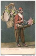TURQUIE,,,,SALUT De  CONSTANTINOPLE,,,,, MARCHAND D'  USTENSILES De  CUISINES,,,,, - Turkey