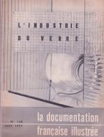 La Documentation Française Illustrée  L'Industrie Du Verre - Livres, BD, Revues
