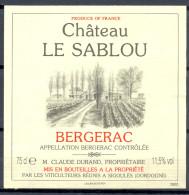 321 - Bergerac - Château Le Sablou - Claude Durand Propriétaire - Mis En Bouteille Par Viticulteurs Réunis à Sigoulès 24 - Bergerac