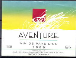 228 - Vin De Pays D'Oc - 1989 - Aventure - Vins Fins Henri-Jean Andrieu - Béziers 11200 - Vin De Pays D'Oc
