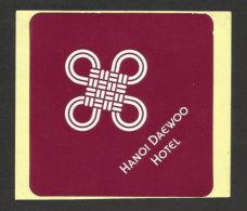 Etiquette Valise Hotel Hanoi Daweoo Viêt-Nam Vietnam  Luggage Label - Etiquettes D'hotels