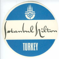 Etiquette Valise Hotel Istambul Hilton Turquie Turkey Luggage Label - Hotel Labels